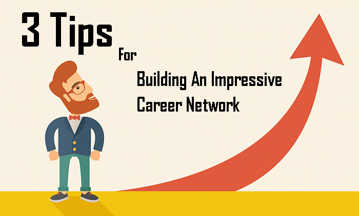 Building An Impressive Career Network
